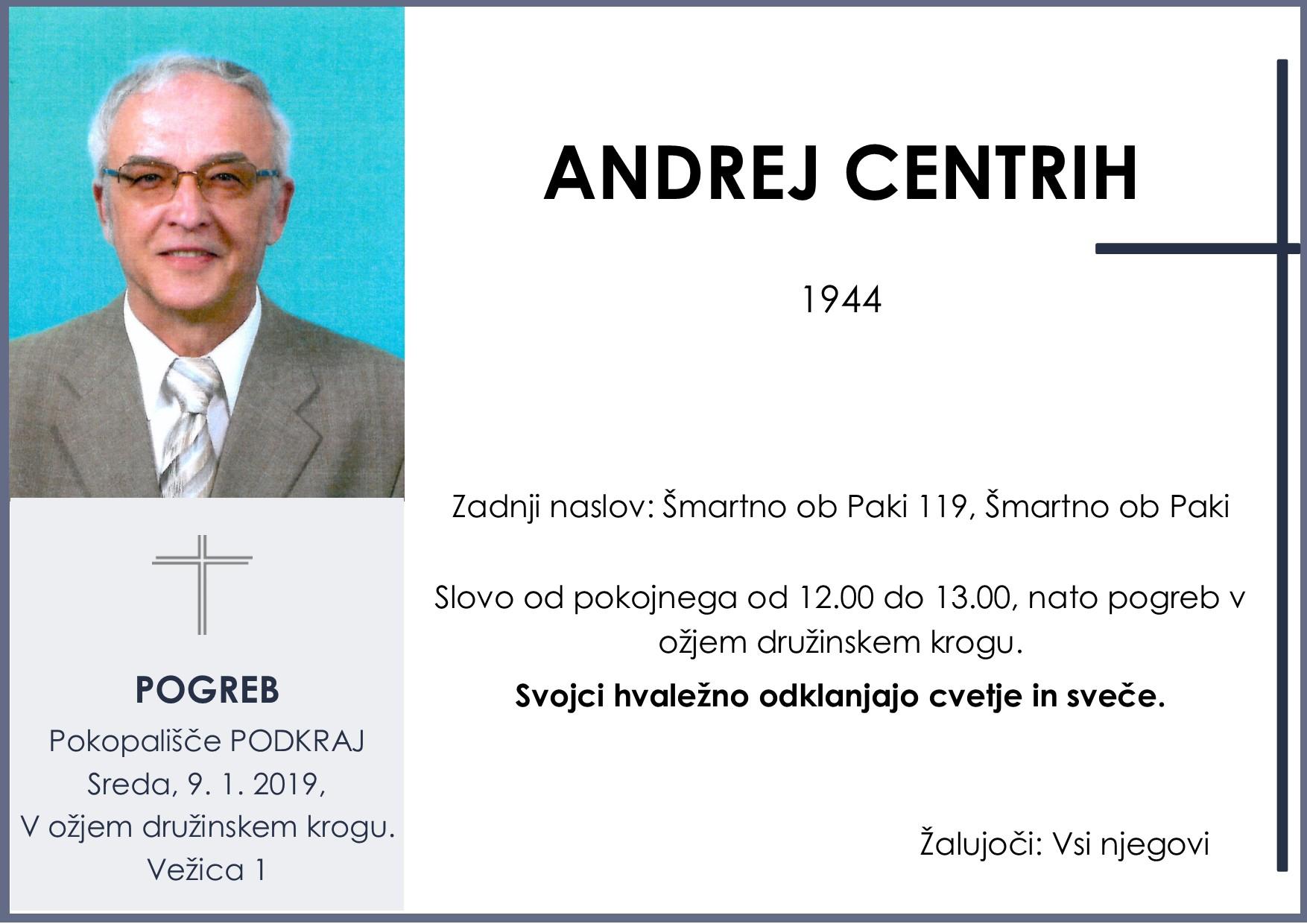 ANDREJ CENTRIH, Podkraj, 09. 01. 2019