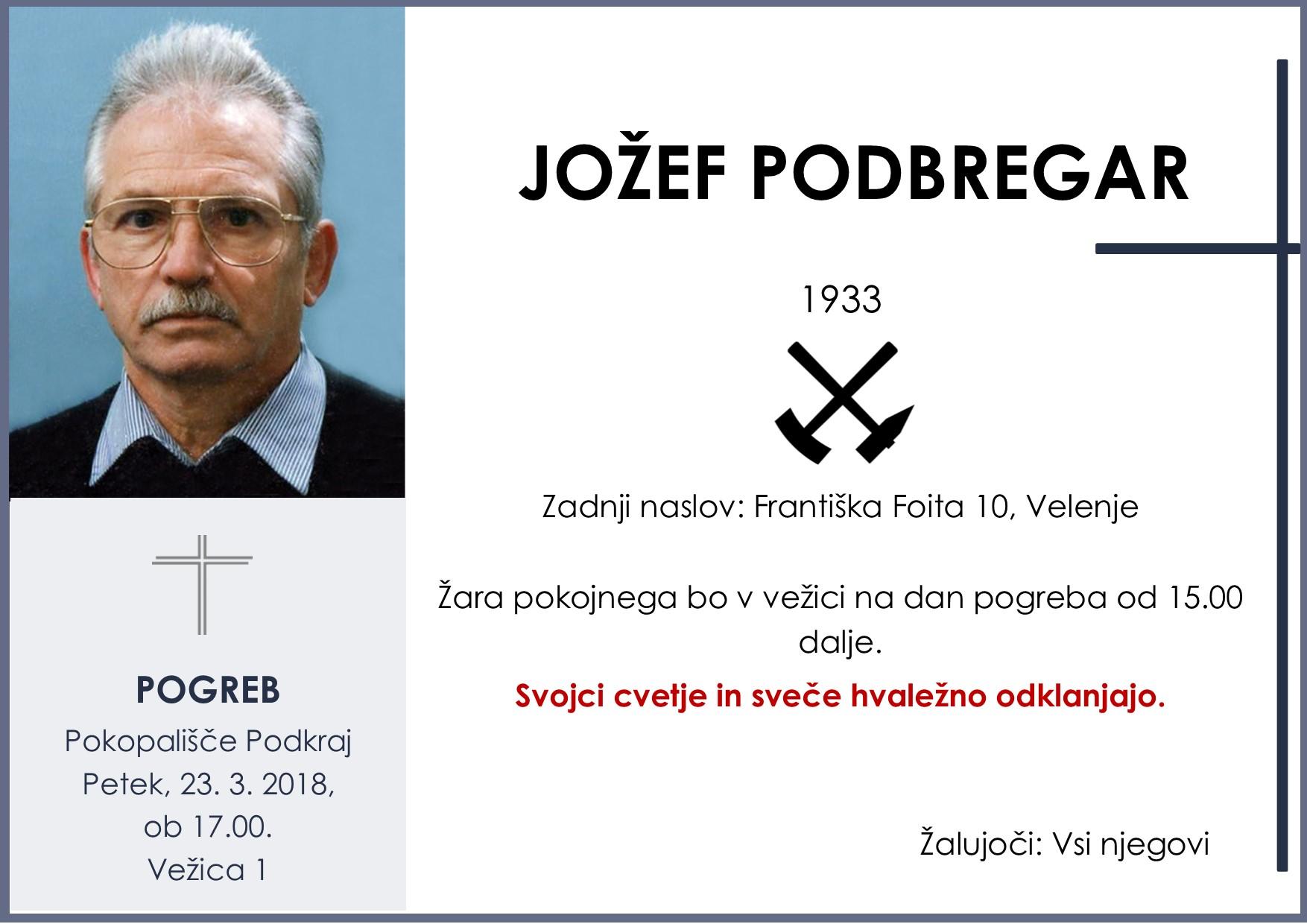 JOŽEF PODBREGAR, Podkraj, 23. 03. 2018