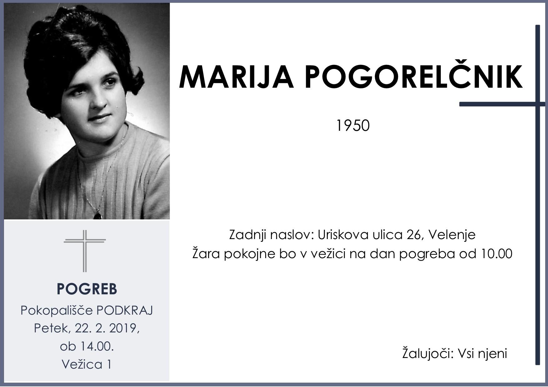 MARIJA POGORELČNIK, Podkraj, 22. 02. 2019