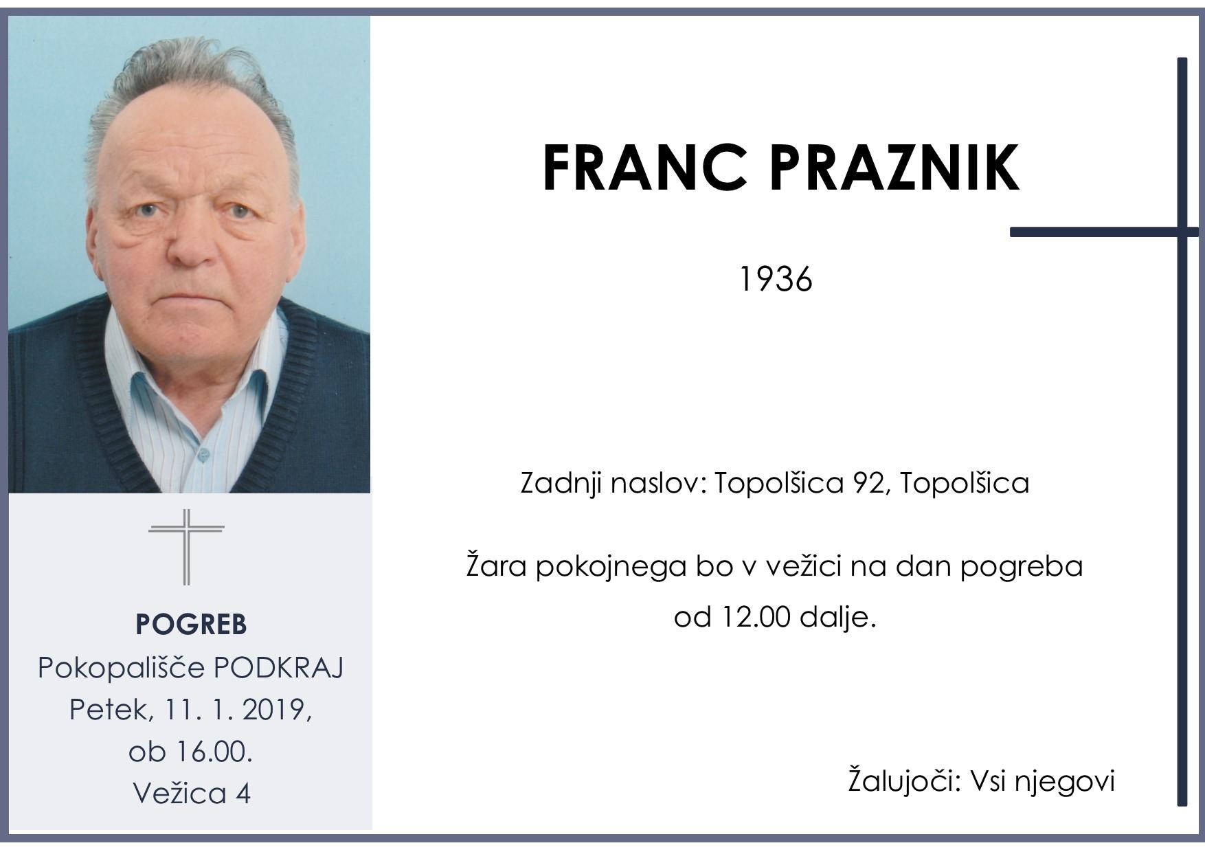 FRANC PRAZNIK, Podkraj, 11. 01. 2019