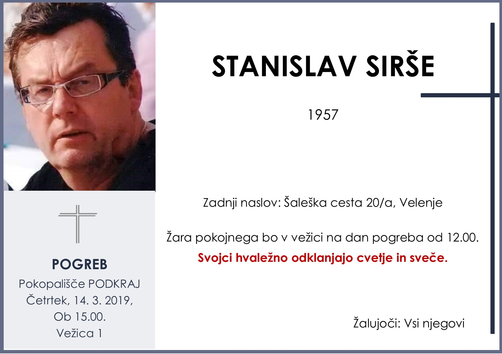 STANISLAV SIRŠE, Podkraj, 14. 03. 2019