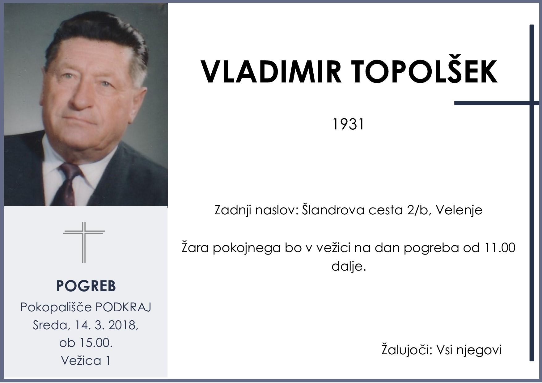 VLADIMIR TOPOLŠEK, Podkraj, 14. 03. 2018