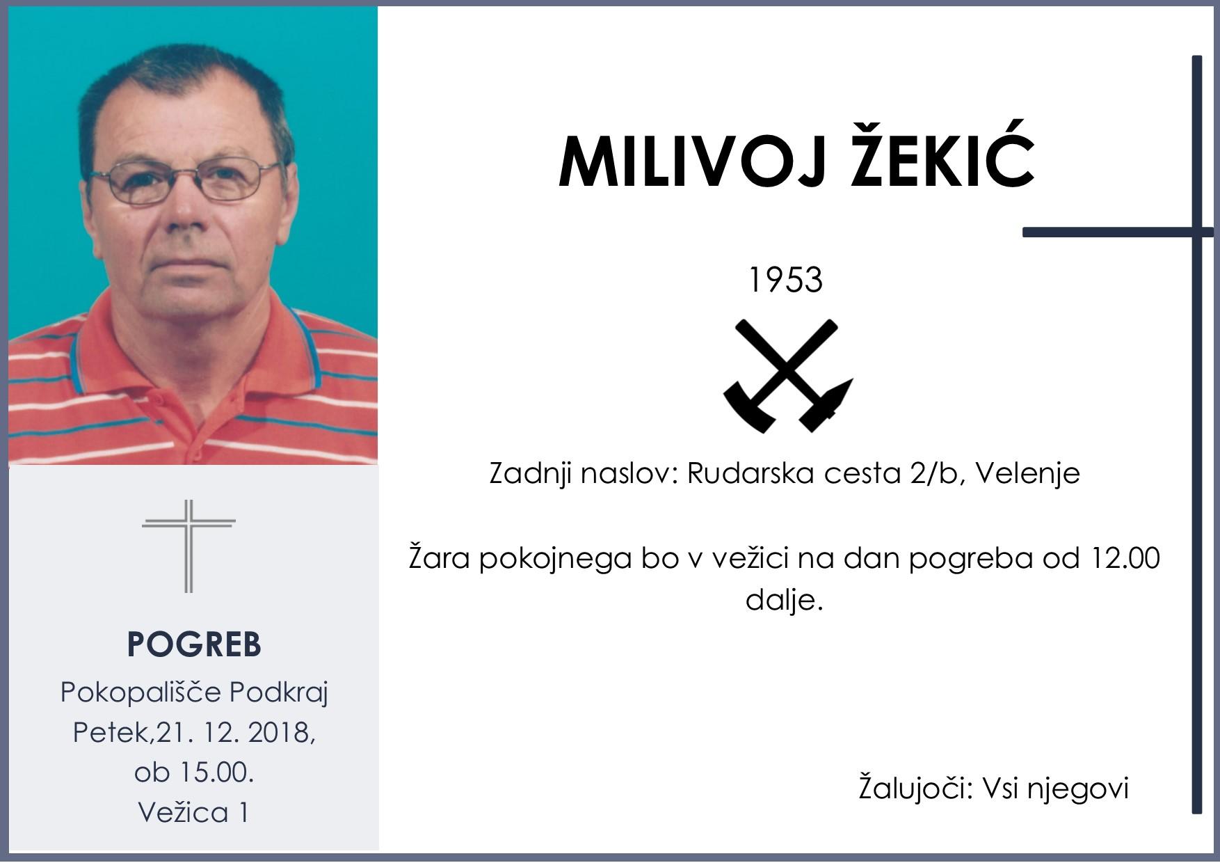 MILIVOJ ŽEKIĆ, Podkraj, 21. 12. 2018